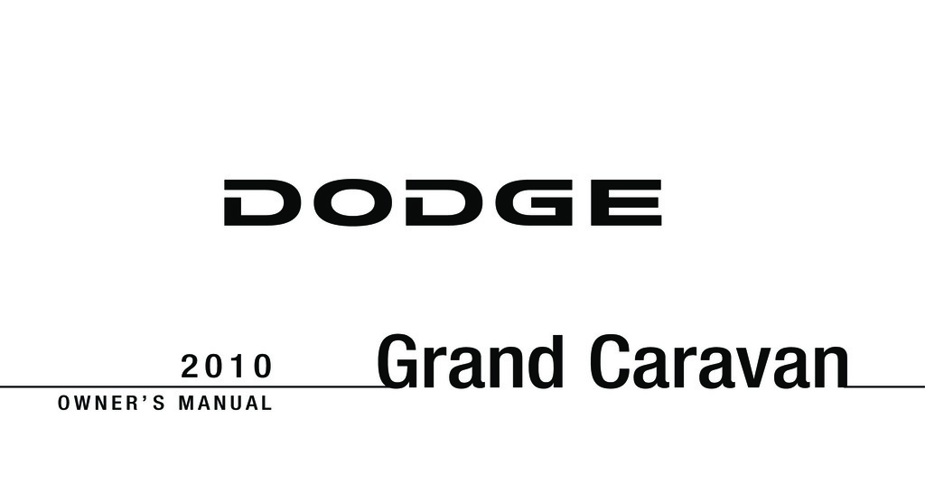 2010 Dodge Grand Caravan owners manual