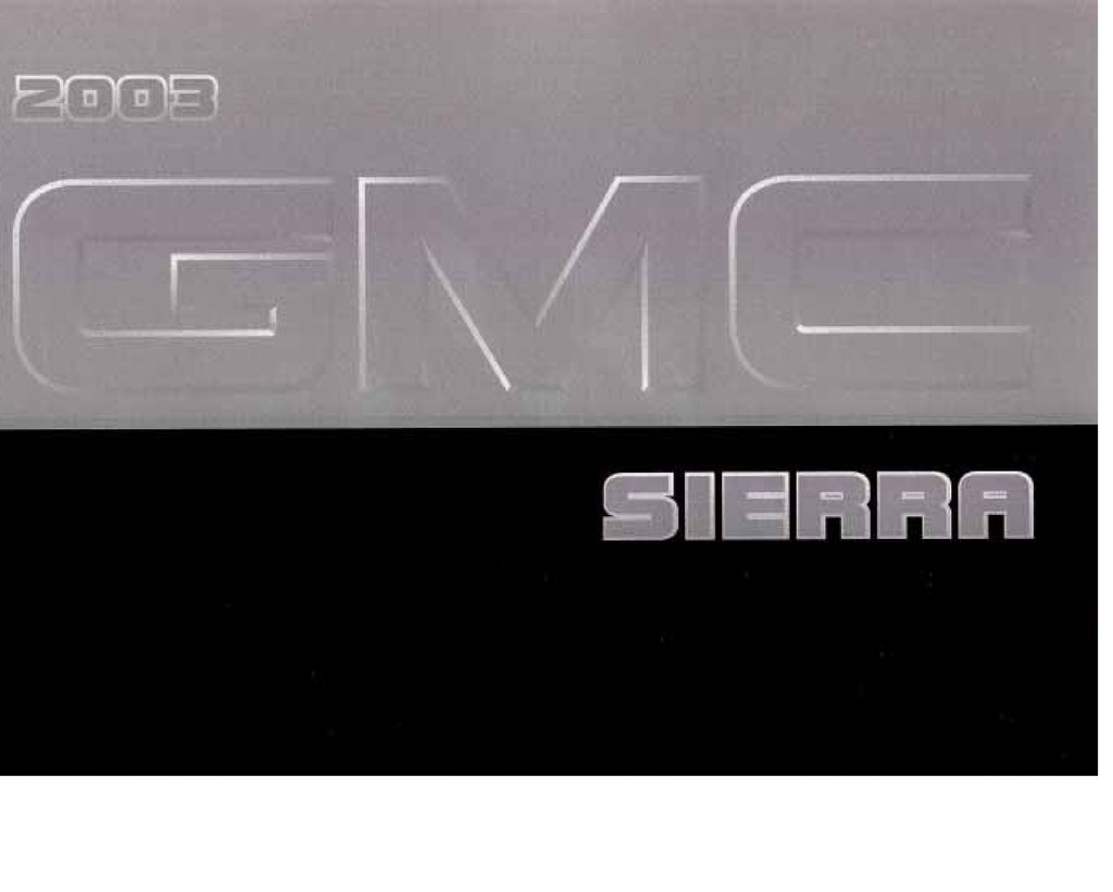 2003 GMC Sierra owners manual