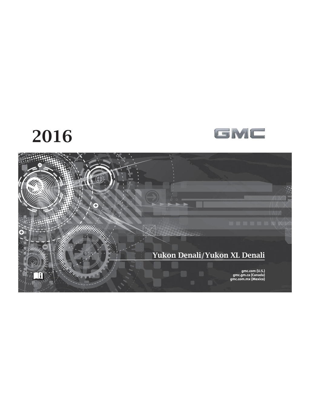 2016 GMC Yukon Denali owners manual