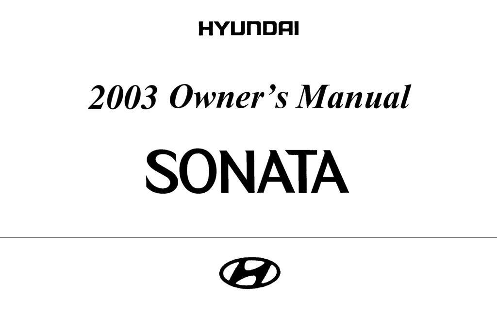 2003 Hyundai Sonata owners manual