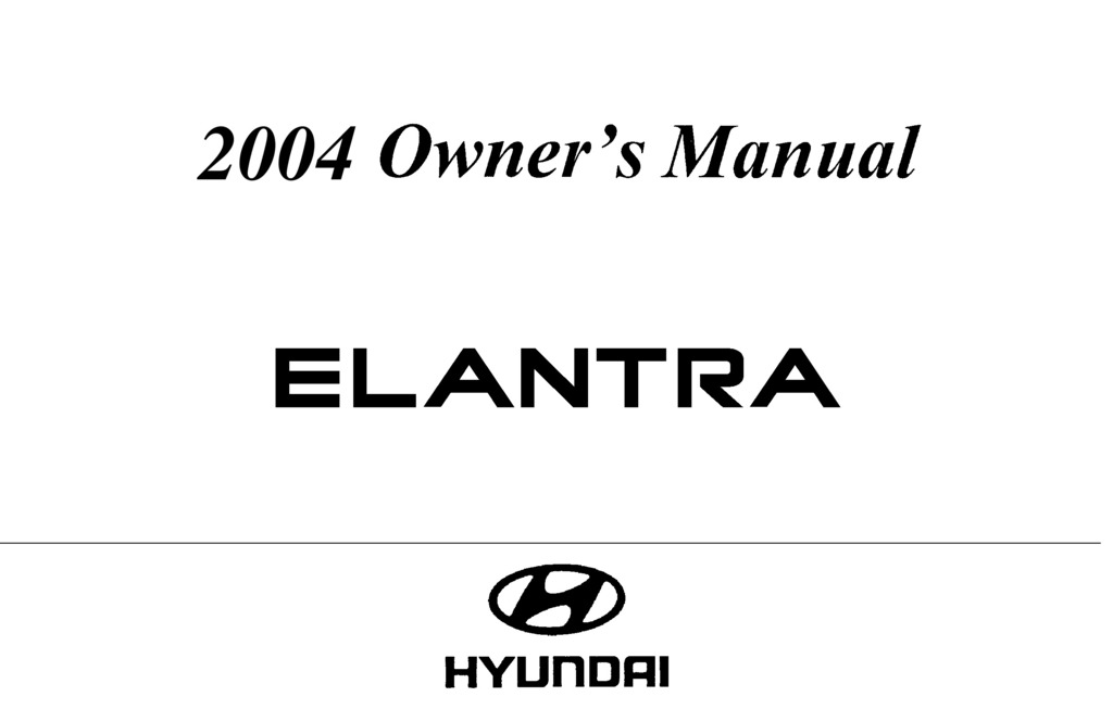 2004 Hyundai Elantra owners manual