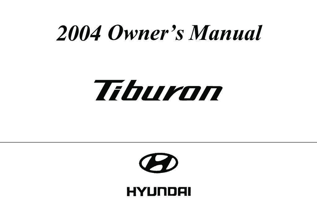 2004 Hyundai Tiburon owners manual