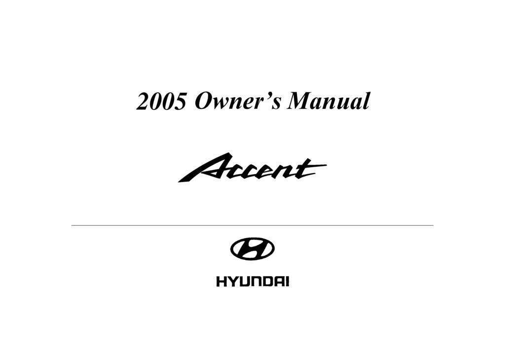 2005 Hyundai Accent owners manual