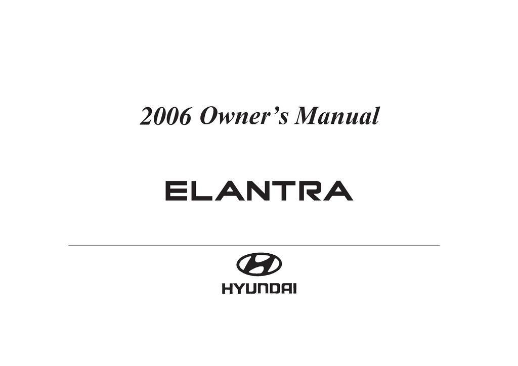 2006 Hyundai Elantra owners manual