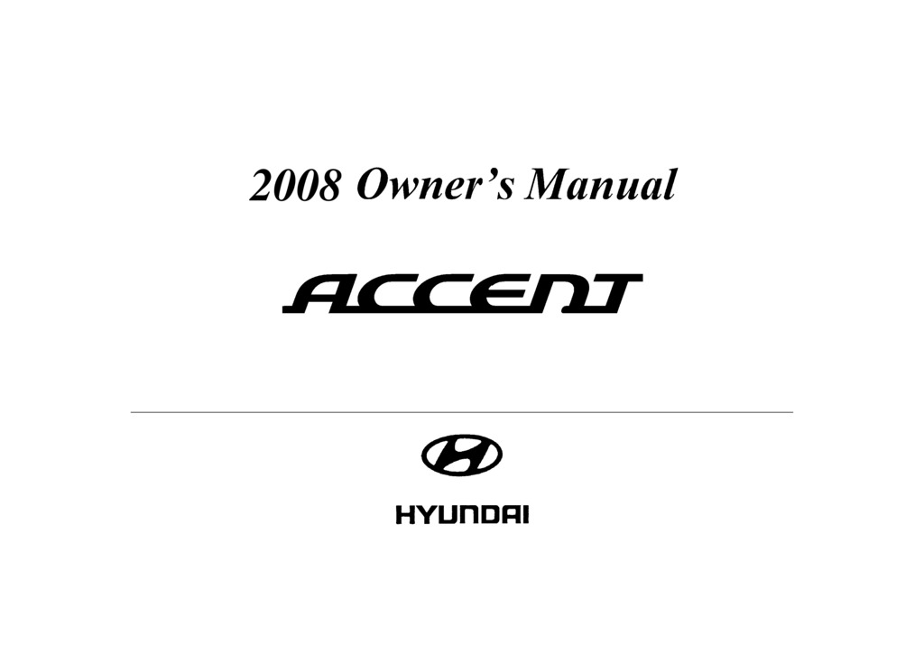 2008 Hyundai Accent owners manual