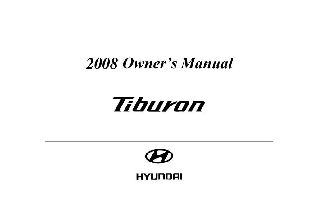 2008 Hyundai Tiburon owners manual